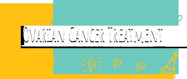 Ovarian Cancer Treatment Options Our Way Forward
