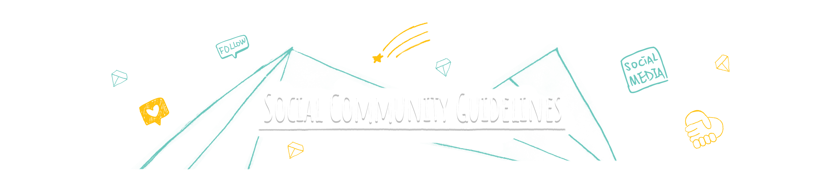 Social Community Guidelines